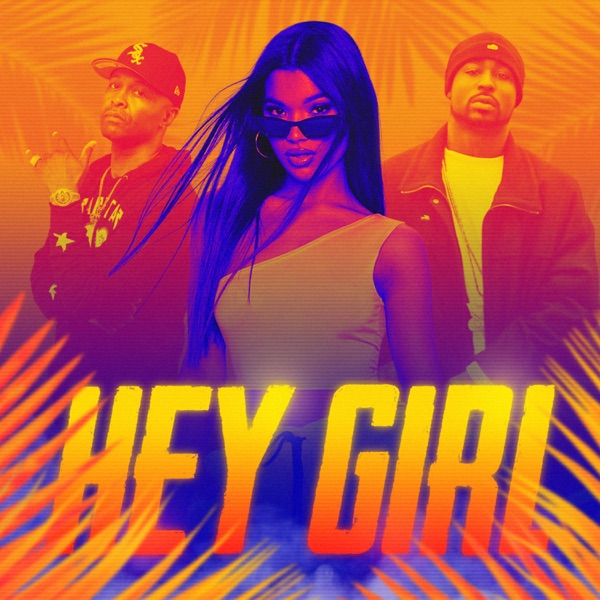 HEY Girl (feat. Young Buck & Bo Deal) - Single