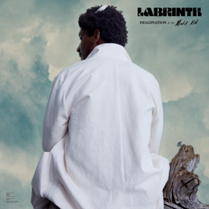 Labrinth - Imagination & the Misfit Kid