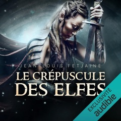 Le crépuscule des elfes: La trilogie des elfes 1