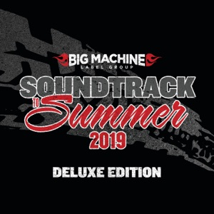 Soundtrack To Summer 2019 (Deluxe Edition)