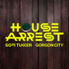 Sofi Tukker & Gorgon City - House Arrest artwork