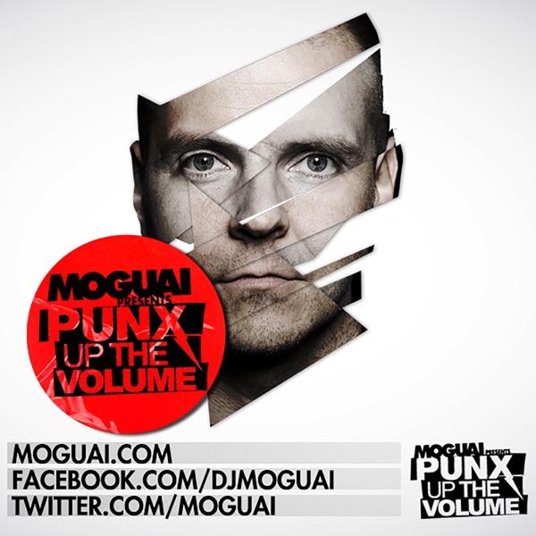 MOGUAI pres. PUNX UP THE VOLUME