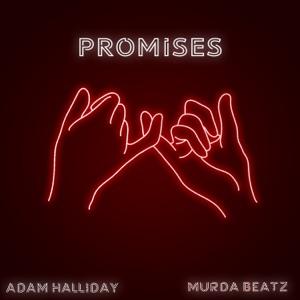 Adam Halliday & Murda Beatz - Promises