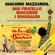 Giacomo Mazzariol - Mio fratello rincorre i dinosauri: Storia mia e di Giovanni che ha un cromosoma in più