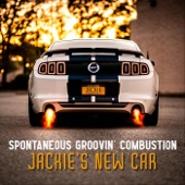 Spontaneous Groovin' Combustion - Jackie's New Car