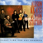 Alison Krauss & Union Station - Lose Again