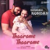 Thaarame Thaarame From Kadaram Kondan Single