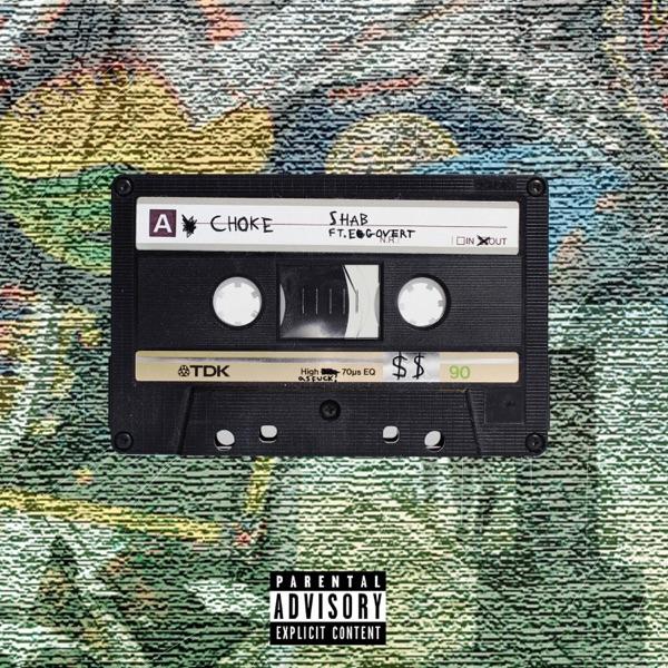 Choke! (feat. Egovert) - Single