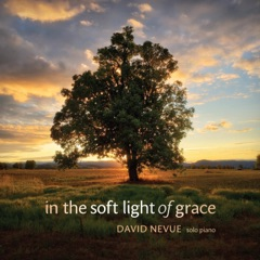 In the Soft Light of Grace