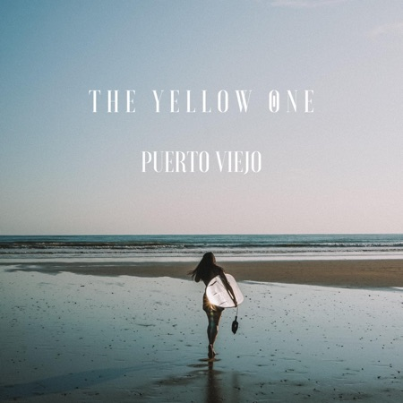 The Yellow One - Puerto Viejo - Third Official Release