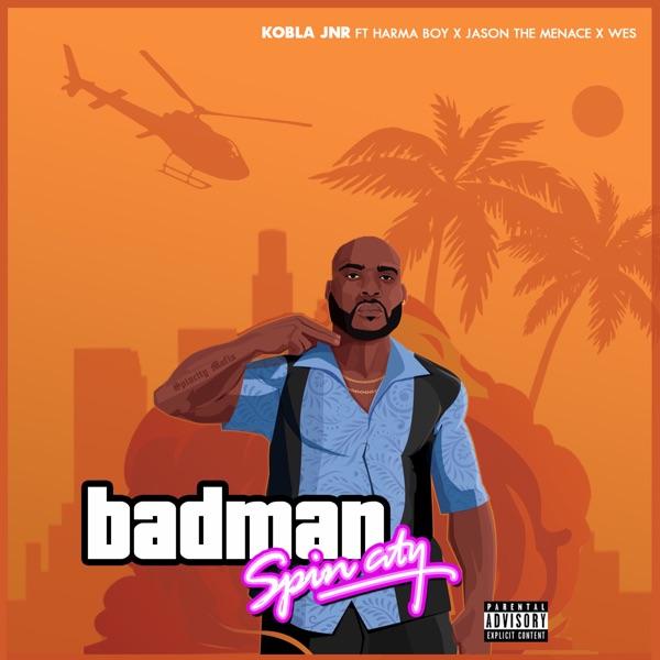 Kobla Jnr - Badman (feat. Harmaboy, Jason the Menace & Wes)
