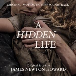 James Newton Howard, James Ehnes & Andrew Armstrong - A Hidden Life