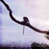 Mondo Loops - Morning Dreams ilustración