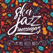 Ska Jazz Messengers - Mil Veces No (Radio edit)