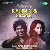 Rimjhim Gire Saawan From Music Teacher Single