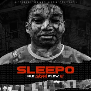 SLEEPO - NLE Choppa Flow 3