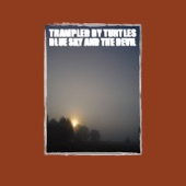Trampled By Turtles - Written On the Wall