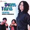 Dum Tara (Rewind Version)