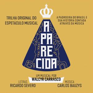 Various Artists - Aparecida: A padroeira do Brasil e Sua História Contada Através da Música (Trilha Original do Espetáculo Musical)