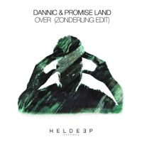 Over (Zonderling rmx) - DANNIC - PROMISE LAND