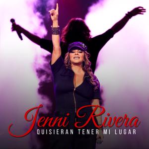 Jenni Rivera - Quisieran Tener Mi Lugar