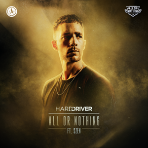 Hard Driver - All or Nothing feat. Szen [Extended Mix]