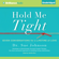 Dr. Sue Johnson - Hold Me Tight: Seven Conversations for a Lifetime of Love (Unabridged)