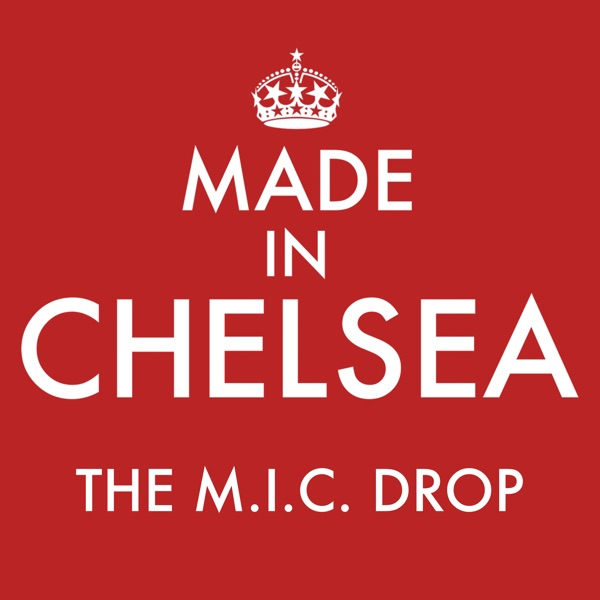 Made in Chelsea: The M.I.C. Drop
