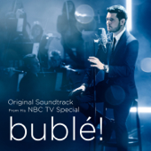 bublé! (Original Soundtrack from his NBC TV Special) - Michael Bublé