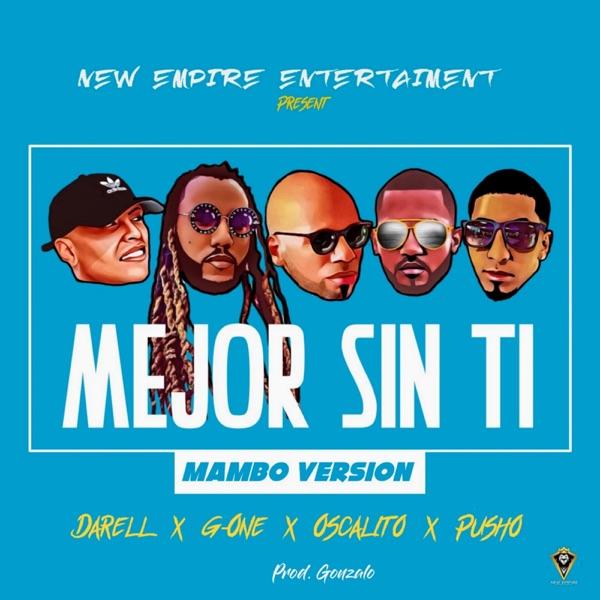 Mejor Sin Ti (Mambo Version) [feat. Oscarito] - Single