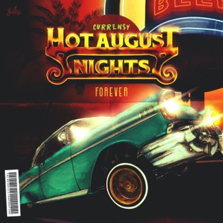 Curren$y - Hot August Nights Forever Album Free Download 2019