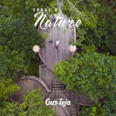 Songs Of Nature Gus Teja - Gus Teja