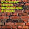 DJ Greenguy Presents: McKoman Doni N Friends