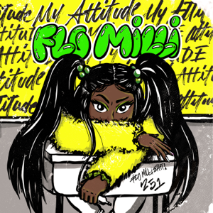 Flo Milli - My Attitude