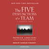 Patrick Lencioni - The Five Dysfunctions of a Team: A Leadership Fable (Unabridged)  artwork