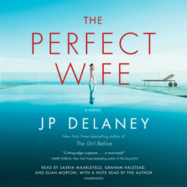 The Perfect Wife: A Novel (Unabridged) - J.P. Delaney MP3 Download