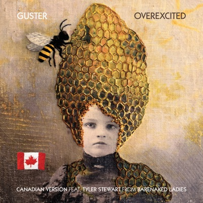 Overexcited (feat. Tyler Stewart) [Canadian Version] - Single - Guster
