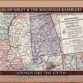 Alan Sibley & the Magnolia Ramblers - Those Lullabies My Mama Sang to Me