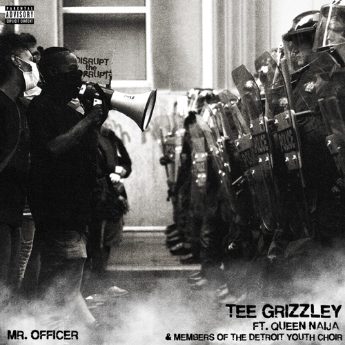 Tee Grizzley – Mr. Officer (feat. Queen Naija and members of the Detroit Youth Choir) [iTunes Plus AAC M4A]