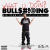What U Doin? - Single, Big Sean