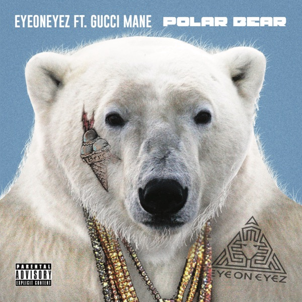 Polar Bear (feat. Gucci Mane) - Single