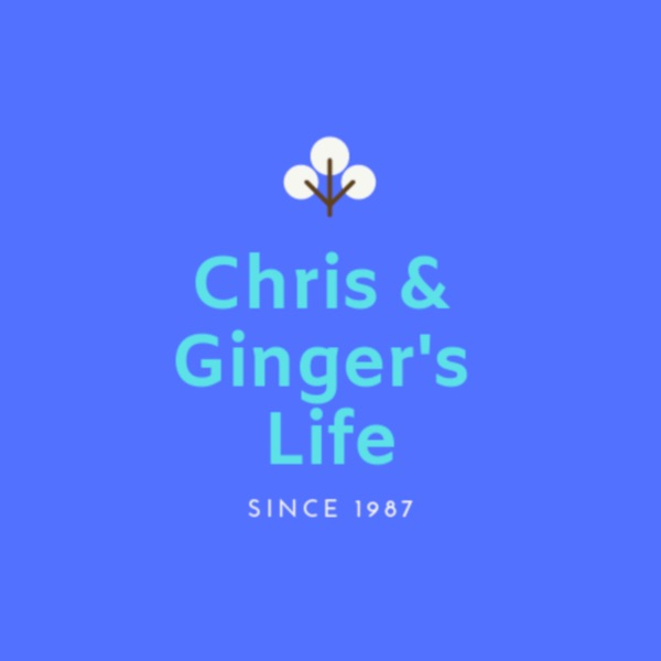 Chris & Gingers Life Since 1987