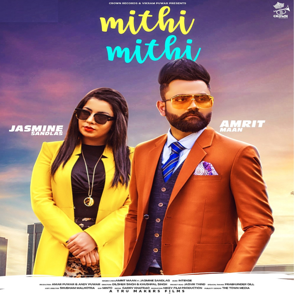 Mithi Mithi (feat Jasmine Sandlas) Mp3 Song ( mp3 album