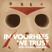 Podcast cover art for In Voorhees We Trust