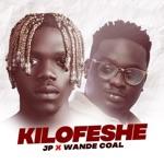 JP & Wande Coal - Kilofeshe