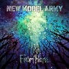 From Here - New Model Army
