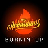 UNC Achordants - Burnin' Up