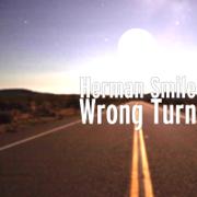 Wrong Turn - Herman Smile - Herman Smile