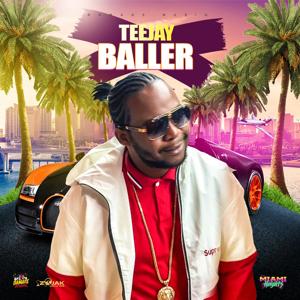 Teejay - Baller