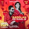 Baddlan De Kaalje From Chal Mera Putt Soundtrack feat Dr Zeus Single